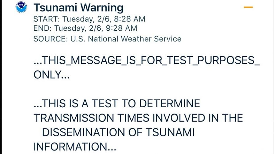 An alert sent to people about a tsunami warning early Tuesday that the National Weather Service says was just a test.