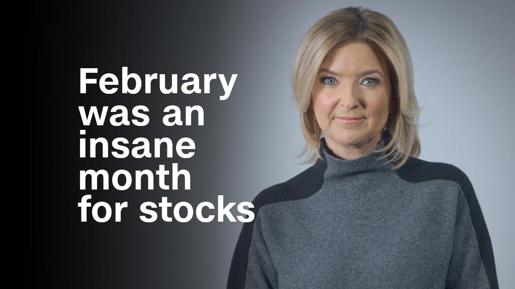 February was an insane month for stocks